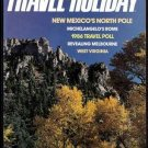 10/85 Travel-Holiday - SAUGERTIES, LOWELL, HAWAII, ROME, NEW MEXICO, WISCONSIN, MELBOURNE