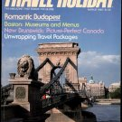 3/85 Travel-Holiday - DURANGO, BUDAPEST, TULSA, FIJI, BOSTON, EGYPT, NEW BRUNSWICK, HAWAII