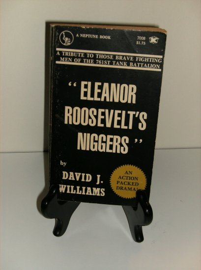 Eleanor Roosevelt�s Niggers by David J. Williams (1st Edition Paperback)