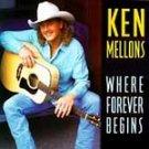 Ken Mellons Where Forever Begins CD