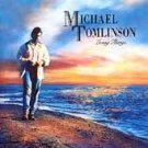 Michael Tomlinson Living Things CD