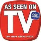 Cop Show Theme Songs cd