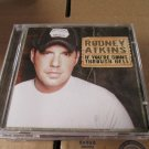 Rodney Atkins If You're Going Through Hell cd
