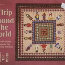 A Trip 'Round the World Quilt Pattern Glick Publishing
