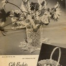 Gift Baskets Crochet Leaflet 530 Vintage - Clarks - J&P