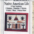 Set 13 - Native American Life Quilt Pattern