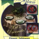 Decoupage under Glass Elegant Tableware Project Book - 16452