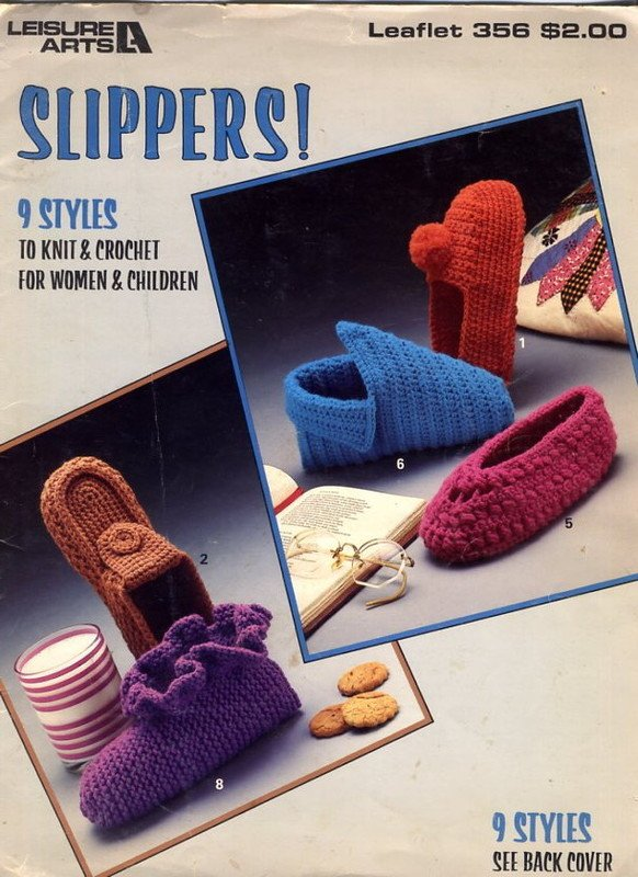 Slippers! 9 Styles to Knit and Crochet Leisure Arts Leaflet 356