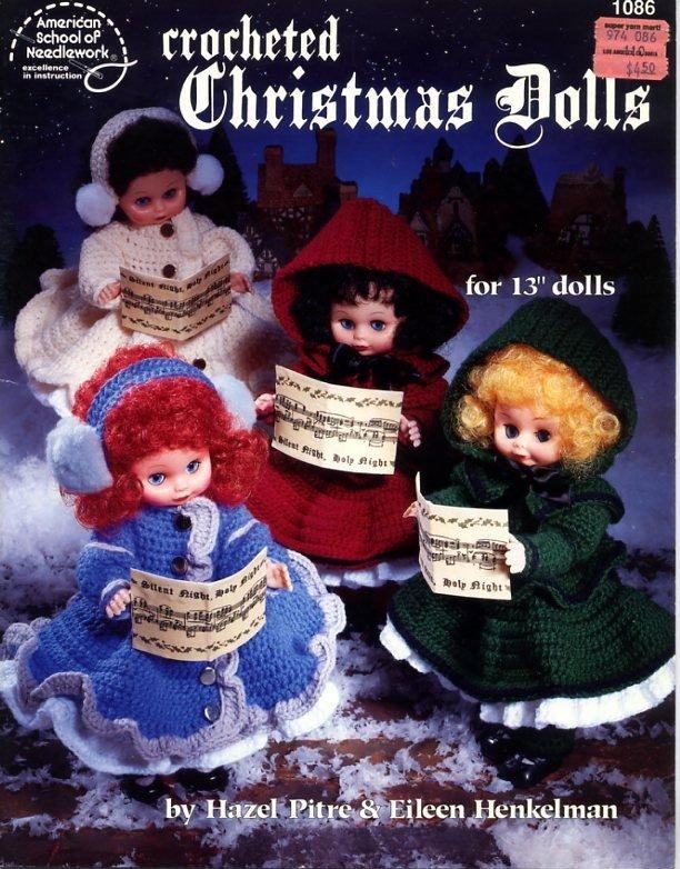 Crocheted Christmas Dolls - American School of Needlework Crochet Book 1086