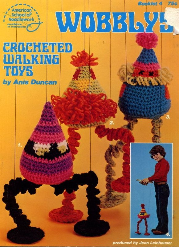 Wobblys Crocheted Walking Toys - American School of Needlework Crochet Book 4