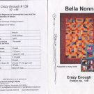 Crazy Enough - Bella Nonna Quilt Pattern No 139