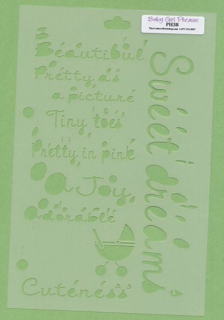 The Crafters Workshop Baby Girl Phrases Template PH3B
