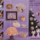 The Victorian Look From Doilies & Lace with Aleene's Fabric Stiffener Idea Sheet 109