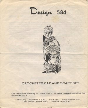 Design 584 Crocheted Cap and Scarf Set Pattern