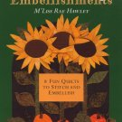 Everyday Embellishments Quilt Book - M'Liss Rae Hawley