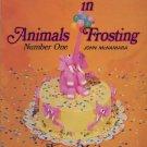 Animals in Frosting Number One Book by John McNamara - Sugar Maid