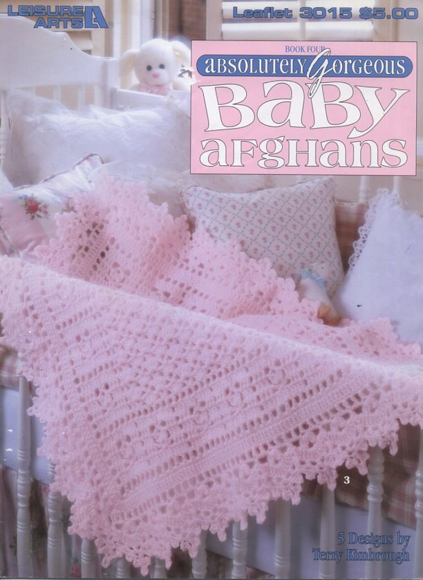 Absolutely Gorgeous Baby Afghans Book Four Crochet