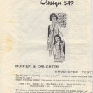 Design 549 Mother & Daughter Crocheted Vests Pattern
