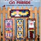 Holiday On Parade 24 Wall Quilts to Celebrate Special Occasions - Leman Quilt Books