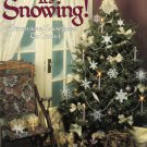 It's Snowing! Dimensional Snowflakes To Crochet  Leisure Arts 2068
