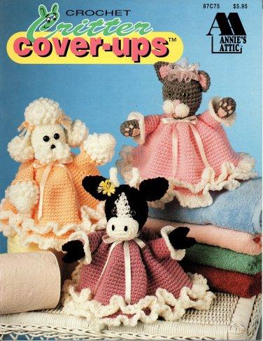 Crochet Critter Cover-ups Pattern Book Annie's Attic 87C75