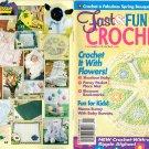 Fast & Fun Crochet Magazine, Spring 2002 Volume 22 Number 1