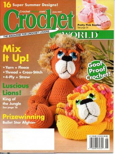 Crochet World Magazine June 2007 Vol 30 No 3