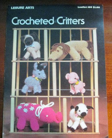 Crocheted Critters Leisure Arts Leaflet 109