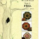 Table Topper Series Book 3 Fall - The Quilt Branch QB 131