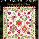 A Dozen Roses Beautiful Quilts and Pillows - That Patchwork Place - B793