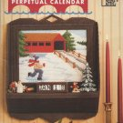 Annie's Attic Covered Bridges Perpetual Calendar Pattern 87P94