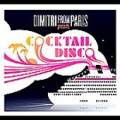 Cocktail Disco by Dimitri From Paris