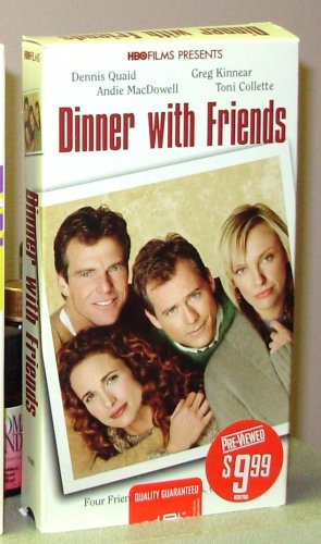 DINNER WITH FRIENDS VHS STARRING DENNIS QUAID ANDIE MCDOWELL GREG KINNEAR TONI COLLETTE DRAMA  (B47)