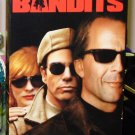 BANDITS VHS STARRING BRUCE WILLIS BILLY BOB THORNTON CATE BLANCHETT COMEDY  (B47)