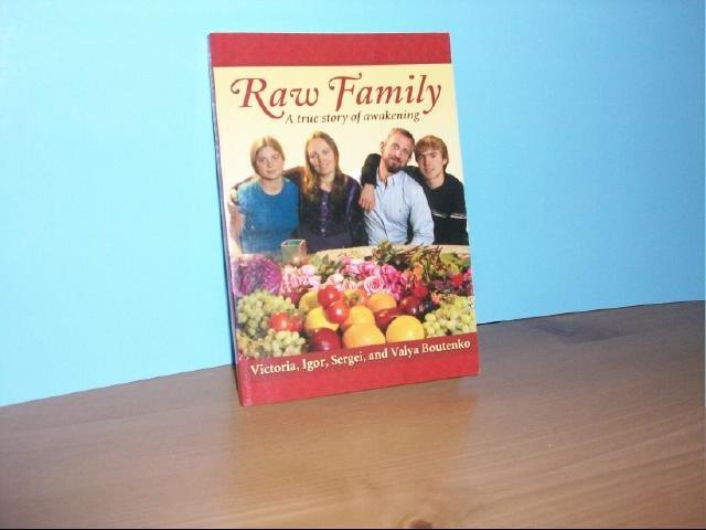 Raw Family - A True Story of Awakening Book