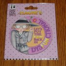 NIP Mary Engelbreit Let's Put Fun in Dysfunctional Round Magnet