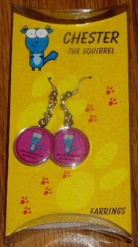 Chester the Squirrel No Excuses 4 My Behavior Earrings