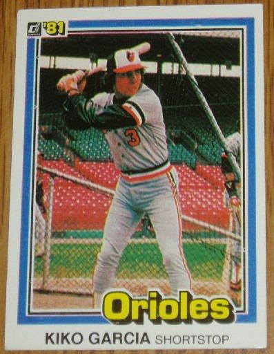1981 MLB Donruss Kiko Garcia Baltimore Orioles Card #514