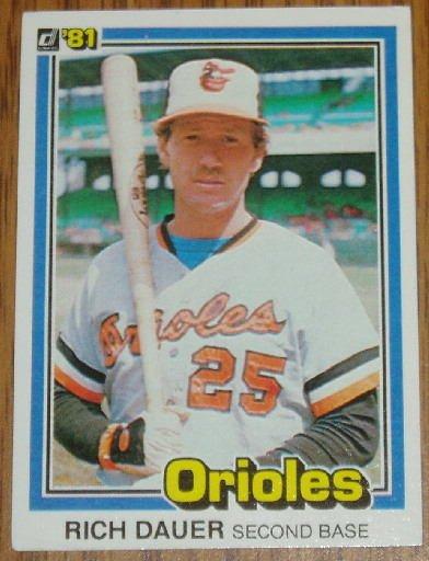 1981 MLB Donruss Rich Dauer Baltimore Orioles Card #232