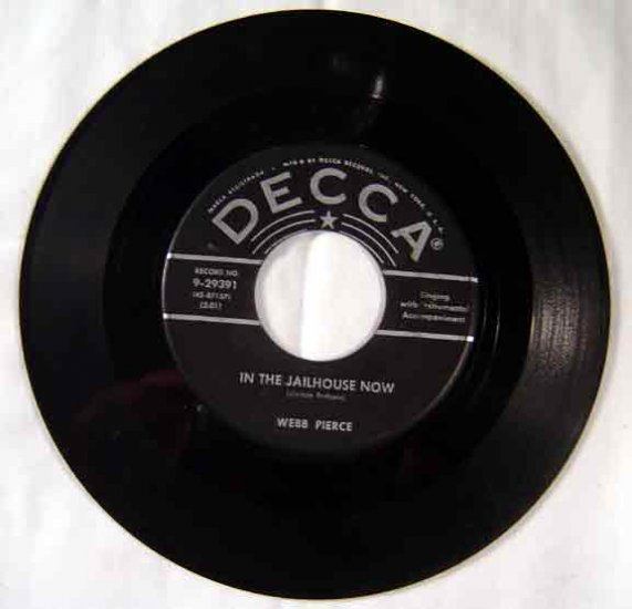 Webb Pierce 1955 IN THE JAILHOUSE NOW 45 RPM