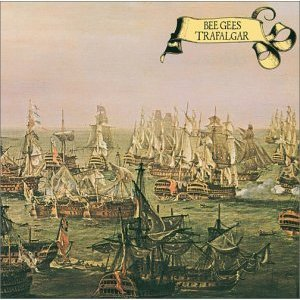 Trafalgar - The Bee Gees 1971