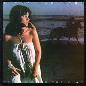 Hasten Down the Wind - Linda Ronstadt 1976