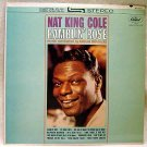 Nat King Cole Ramblin' Rose