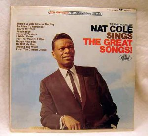 Nat King Cole Sings the Great Songs!