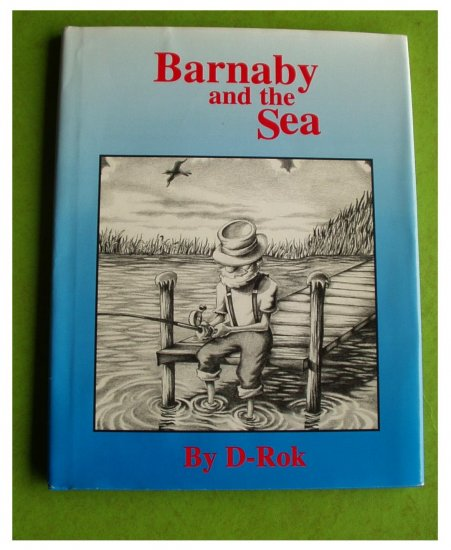 Barnaby and the Sea by D-Rok (1995) SIGNED hb New Cond