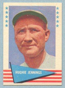 1961 Fleer # 47 Hughie Jennings HOF Orioles