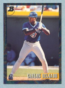 1993 Bowman # 693 Carlos Delgado Foil Blue Jays