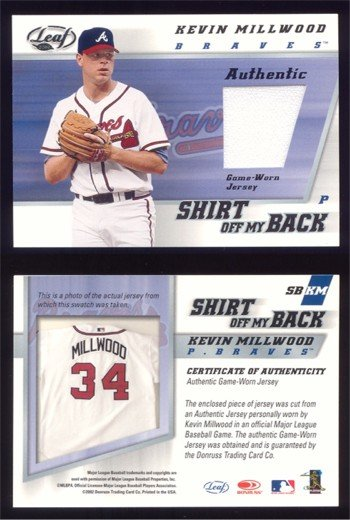 2002 Leaf Shirt Off My Back # SB-KM KEVIN MILLWOOD GU Jersey