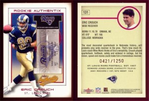 2002 Fleer Rookie Authentix # 131 ERIC CROUCH RC #d 0421 of 1250 -- MINT