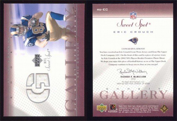 2002 Sweet Spot Rookie Gallery # RG-EC ERIC CROUCH GU Jersey RC